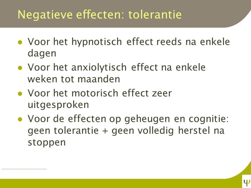 Negatieve effecten: stemming Vaak afvlakking Bij kortwerkende soms angstaanvallen Depressieve klachten kunnen ontstaan of verergeren (!!.
