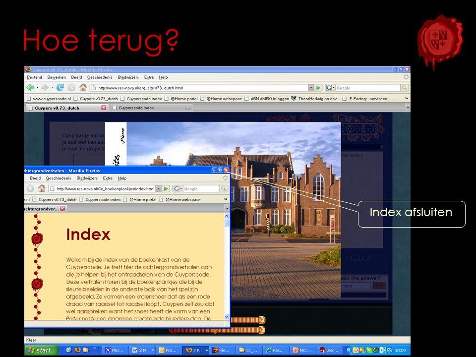 Hoe terug? Index afsluiten