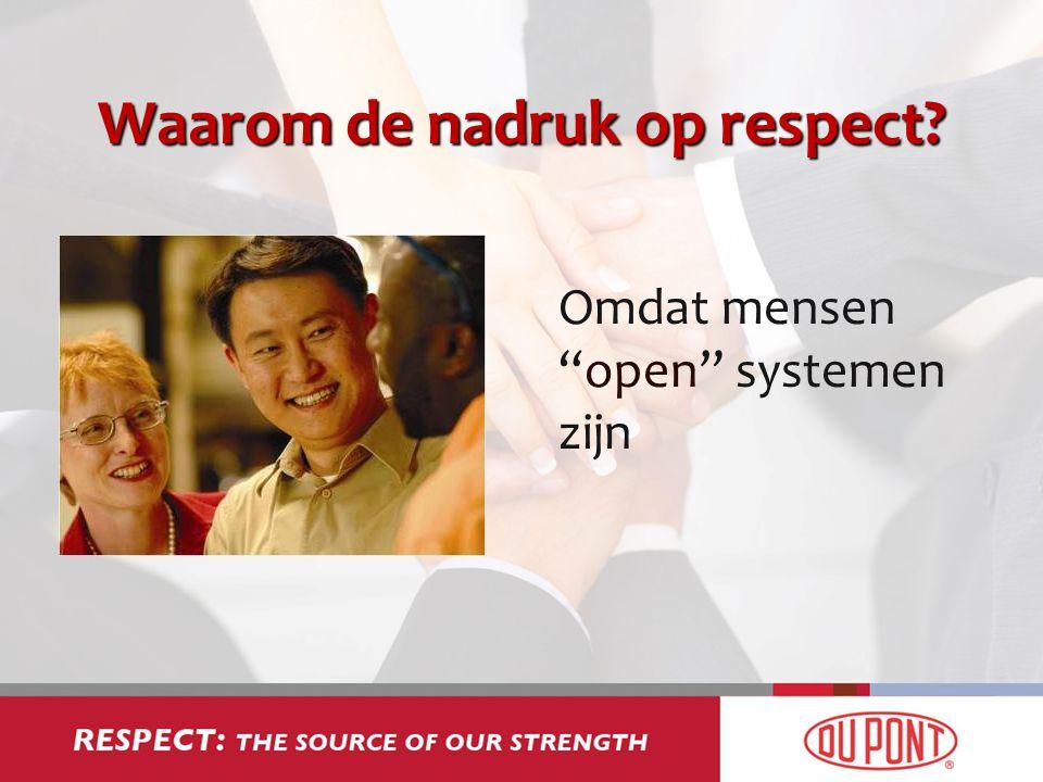 """Waarom de nadruk op respect? Omdat mensen """"open"""" systemen zijn"""