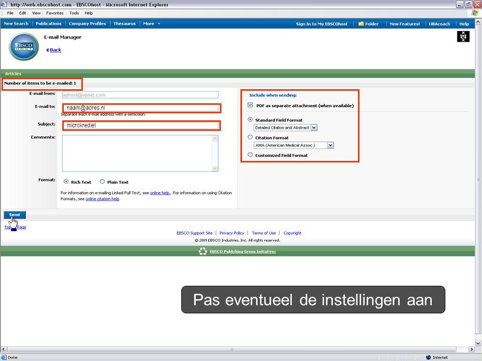 naam@adres.nl microkrediet Pas eventueel de instellingen aan