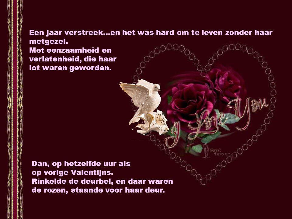 Ze knipte de stengels, en plaatste de rozen in een zeer speciale vaas. Dan plaatste ze de vaas naast de foto met zijn lachende gelaat. En zat zij voor