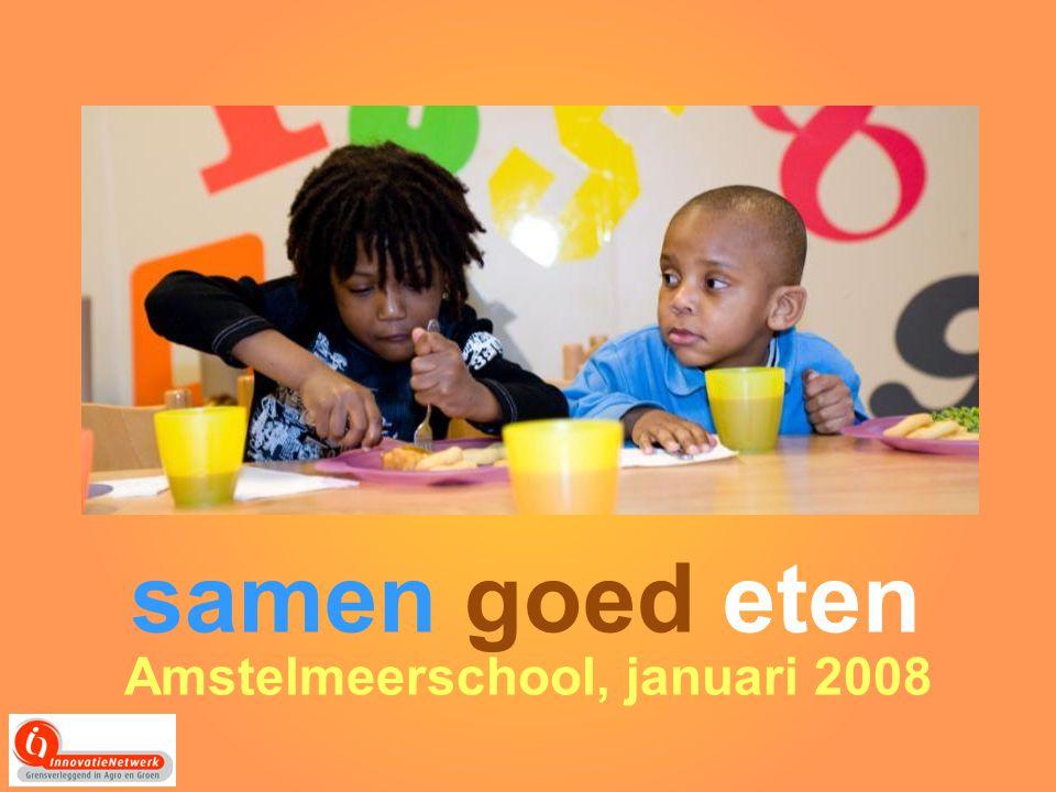 samen goed eten Amstelmeerschool, januari 2008