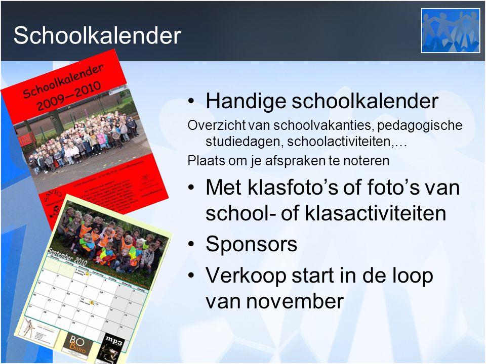Handige schoolkalender Overzicht van schoolvakanties, pedagogische studiedagen, schoolactiviteiten,… Plaats om je afspraken te noteren Met klasfoto's