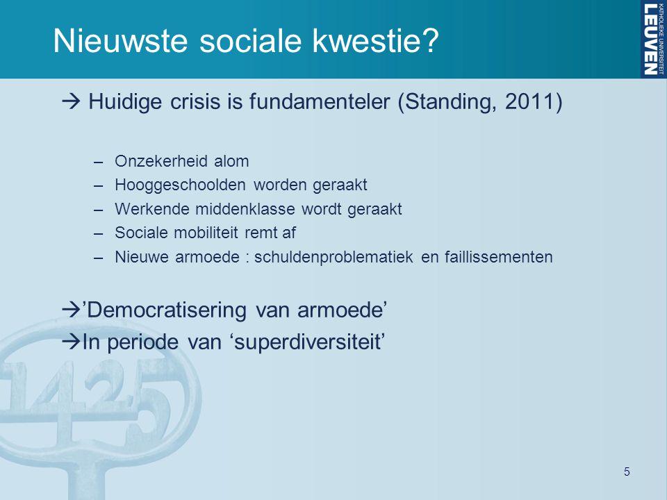  Huidige crisis is fundamenteler (Standing, 2011) –Onzekerheid alom –Hooggeschoolden worden geraakt –Werkende middenklasse wordt geraakt –Sociale mob