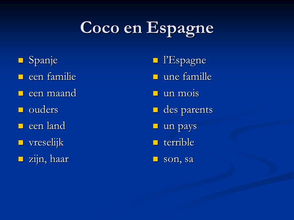 Coco en Espagne Spanje Spanje een familie een familie een maand een maand ouders ouders een land een land vreselijk vreselijk zijn, haar zijn, haar l'Espagne une famille un mois des parents un pays terrible son, sa