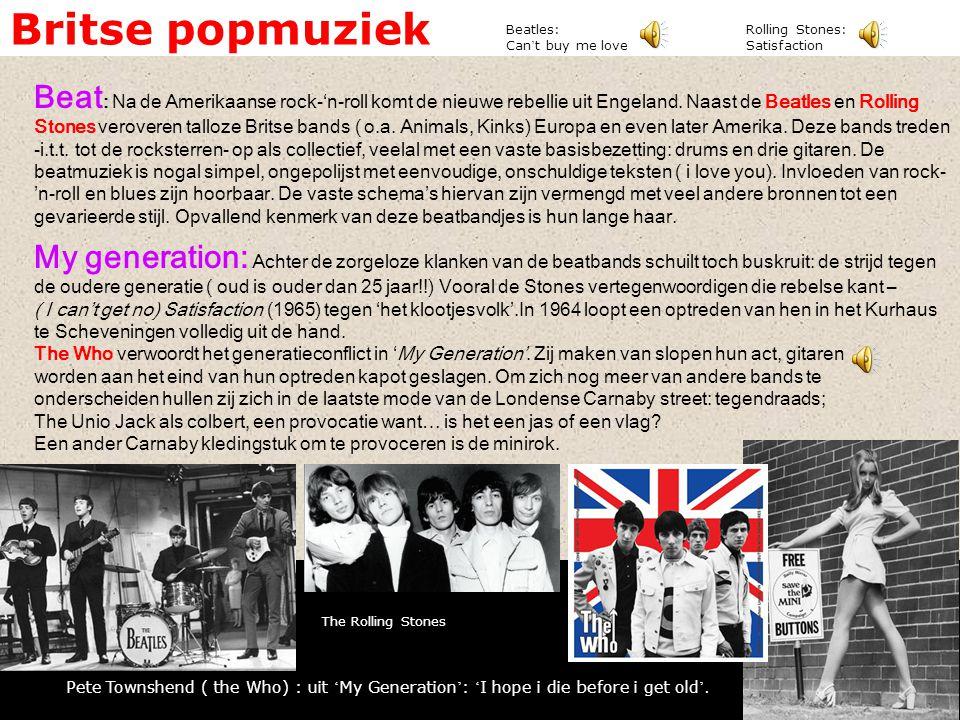 Britse popmuziek Beat : Na de Amerikaanse rock-'n-roll komt de nieuwe rebellie uit Engeland. Naast de Beatles en Rolling Stones veroveren talloze Brit