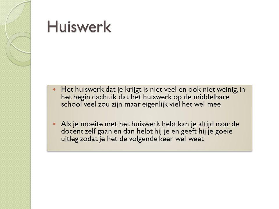 Huiswerk Het huiswerk dat je krijgt is niet veel en ook niet weinig, in het begin dacht ik dat het huiswerk op de middelbare school veel zou zijn maar