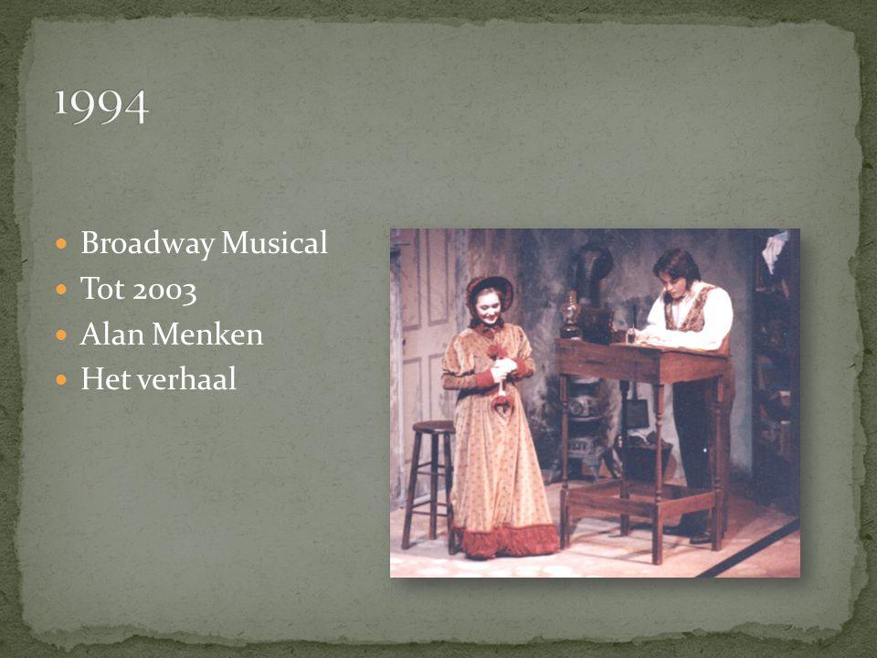 Broadway Musical Tot 2003 Alan Menken Het verhaal