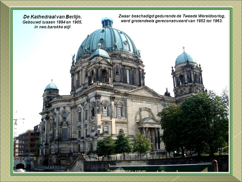 Het Bode-Museum Gebouwd tussen 1897 en 1904. Genoemd naar zijn eerste conservator, de directeur van de koninklijke musea, Wilhelm von Bode.