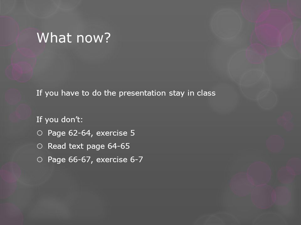 See you next week! Homework Finish unit 8 CB chapter 12 exercise A,B and C