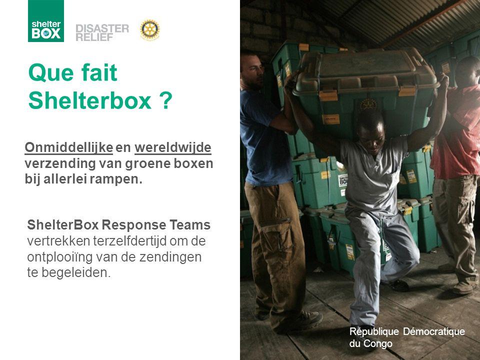 Onmiddellijke en wereldwijde verzending van groene boxen bij allerlei rampen. ShelterBox Response Teams vertrekken terzelfdertijd om de ontplooiïng va