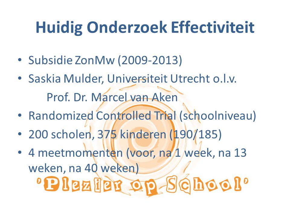 Huidig Onderzoek Effectiviteit Subsidie ZonMw (2009-2013) Saskia Mulder, Universiteit Utrecht o.l.v. Prof. Dr. Marcel van Aken Randomized Controlled T