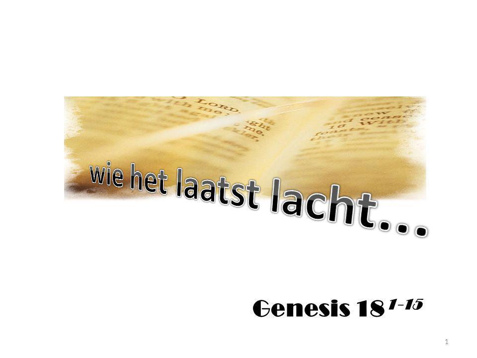 2 En hij sloeg zijn ogen op en zag, en zie, drie mannen stonden bij hem; toen hij hen zag, liep hij hun uit de ingang van zijn tent tegemoet, en boog zich ter aarde; Genesis 18 12