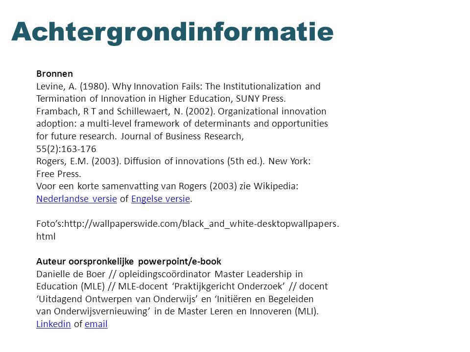 Achtergrondinformatie Bronnen Levine, A. (1980).