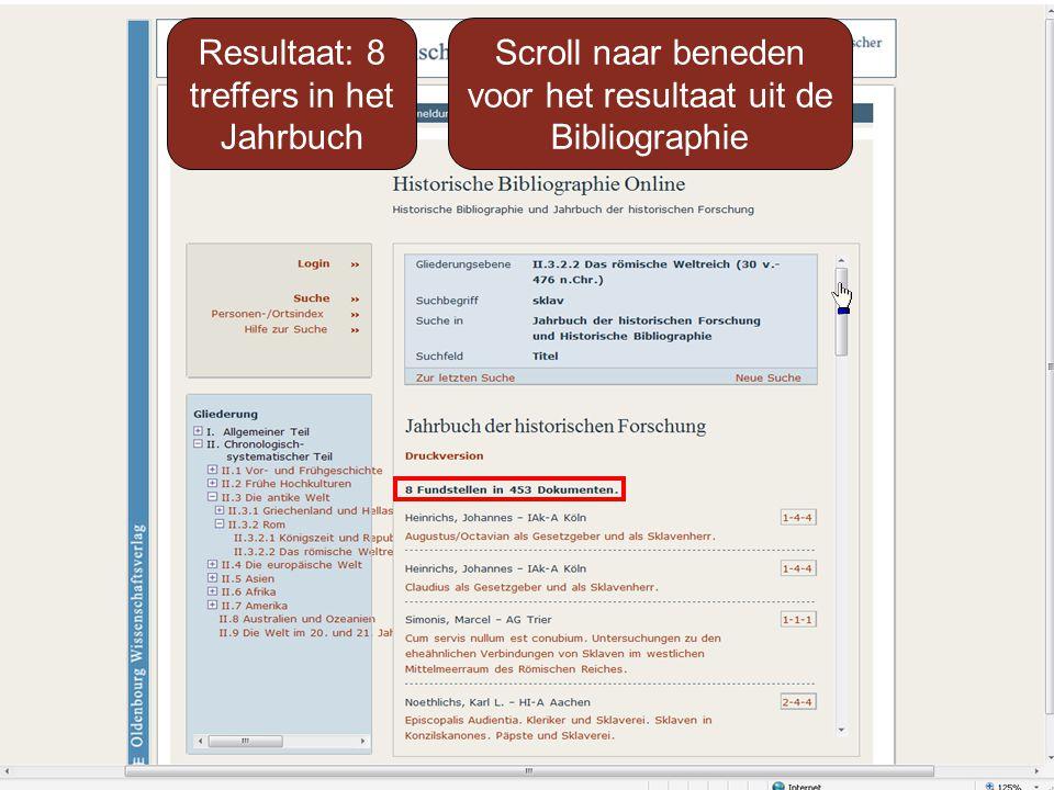 Resultaat: 8 treffers in het Jahrbuch Scroll naar beneden voor het resultaat uit de Bibliographie