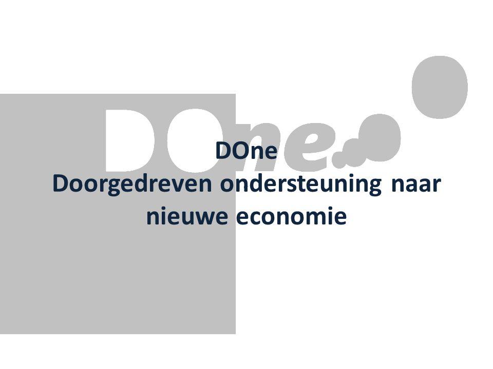 DOne Doorgedreven ondersteuning naar nieuwe economie