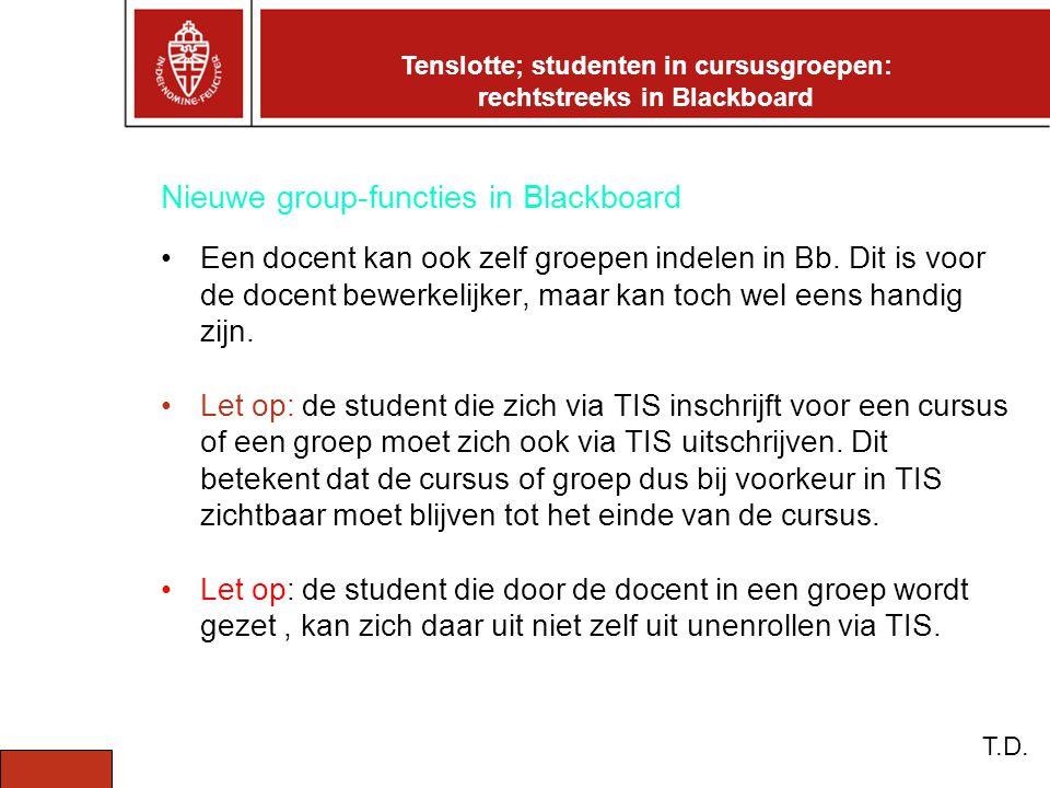 Nieuwe group-functies in Blackboard Een docent kan ook zelf groepen indelen in Bb.