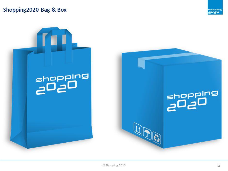 © Shopping 2020 13 Shopping2020 Bag & Box