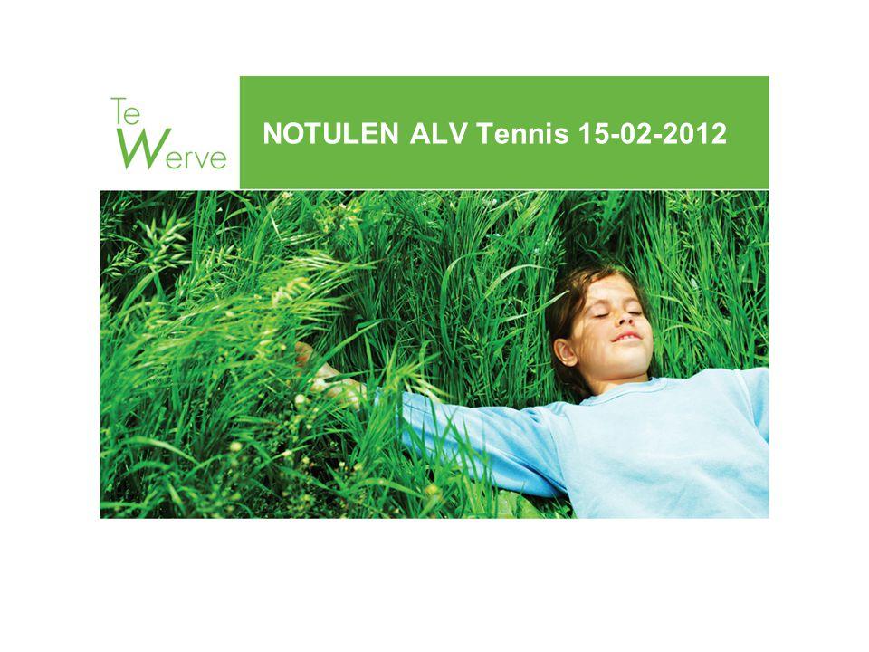NOTULEN ALV Tennis 15-02-2012