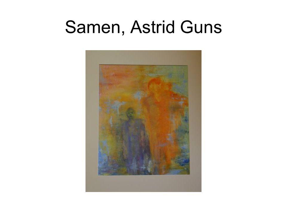 Samen, Astrid Guns