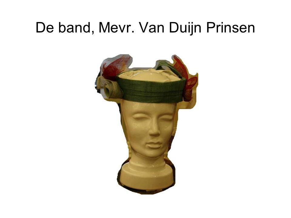De band, Mevr. Van Duijn Prinsen