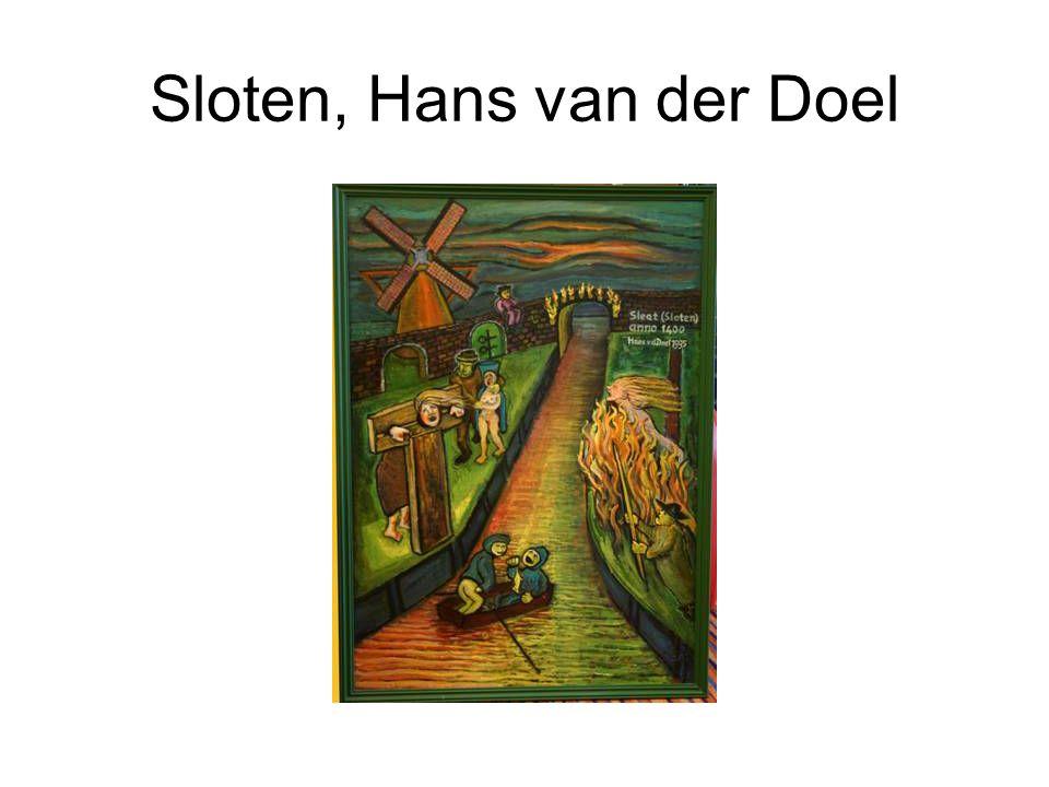 Sloten, Hans van der Doel