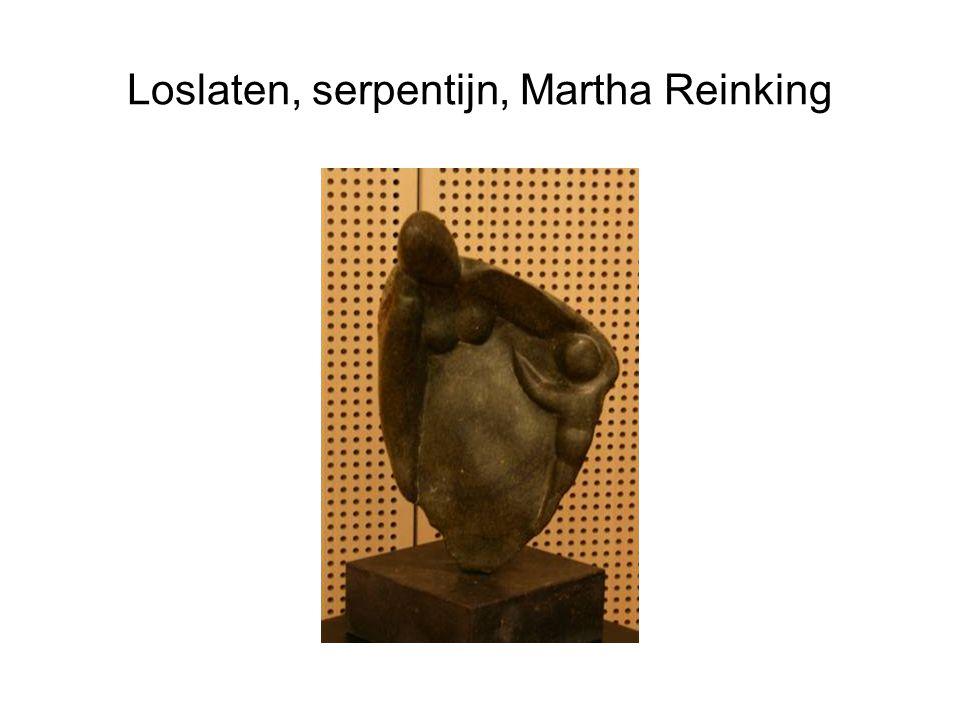 Loslaten, serpentijn, Martha Reinking