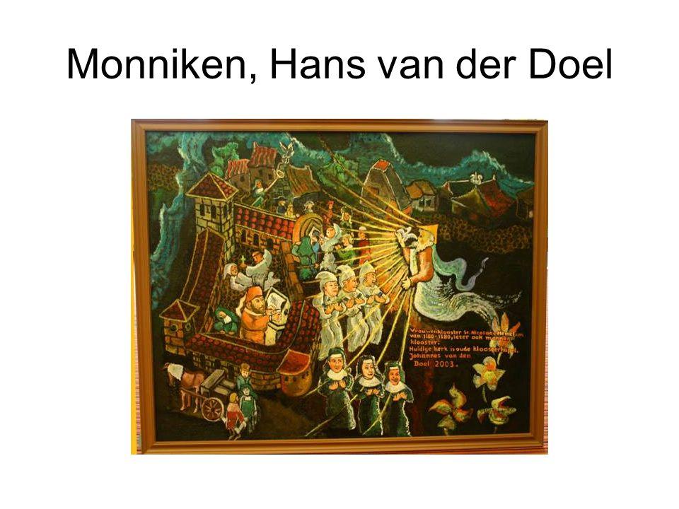 Monniken, Hans van der Doel