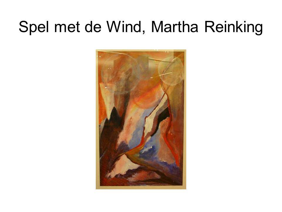 Spel met de Wind, Martha Reinking
