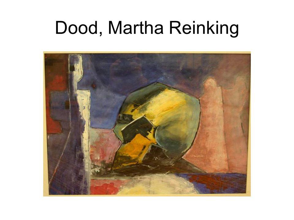 Dood, Martha Reinking