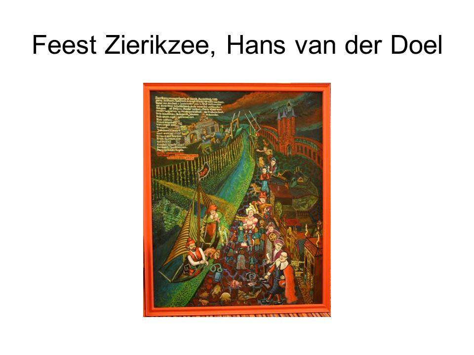 Feest Zierikzee, Hans van der Doel