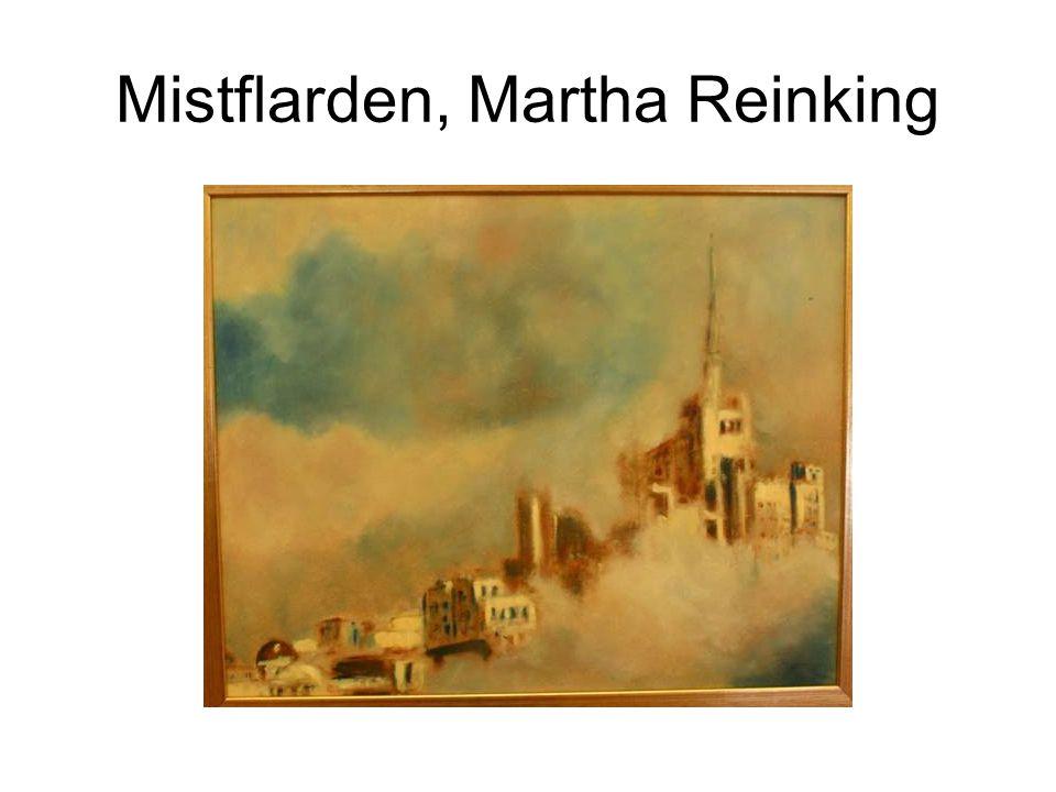 Mistflarden, Martha Reinking
