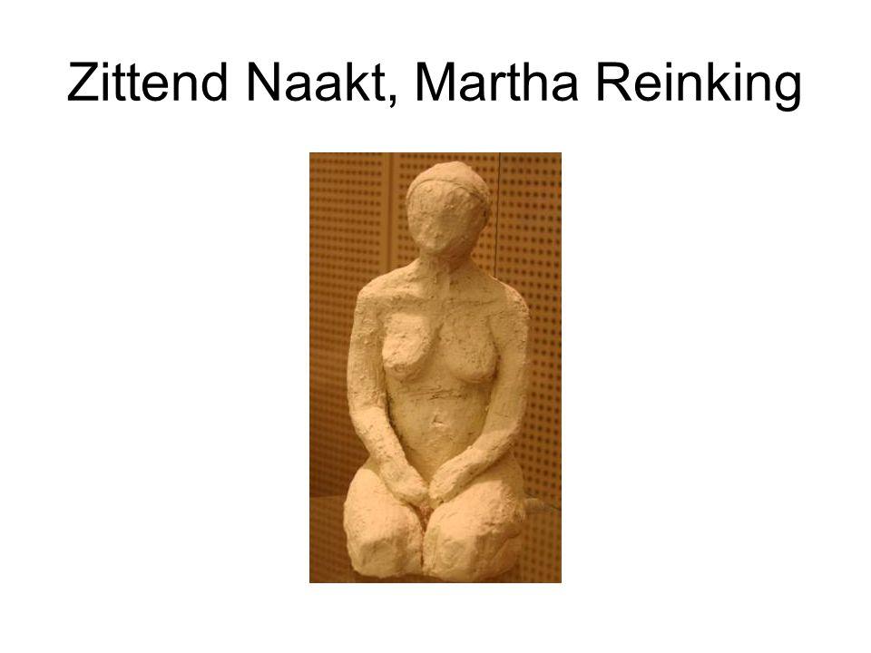 Zittend Naakt, Martha Reinking