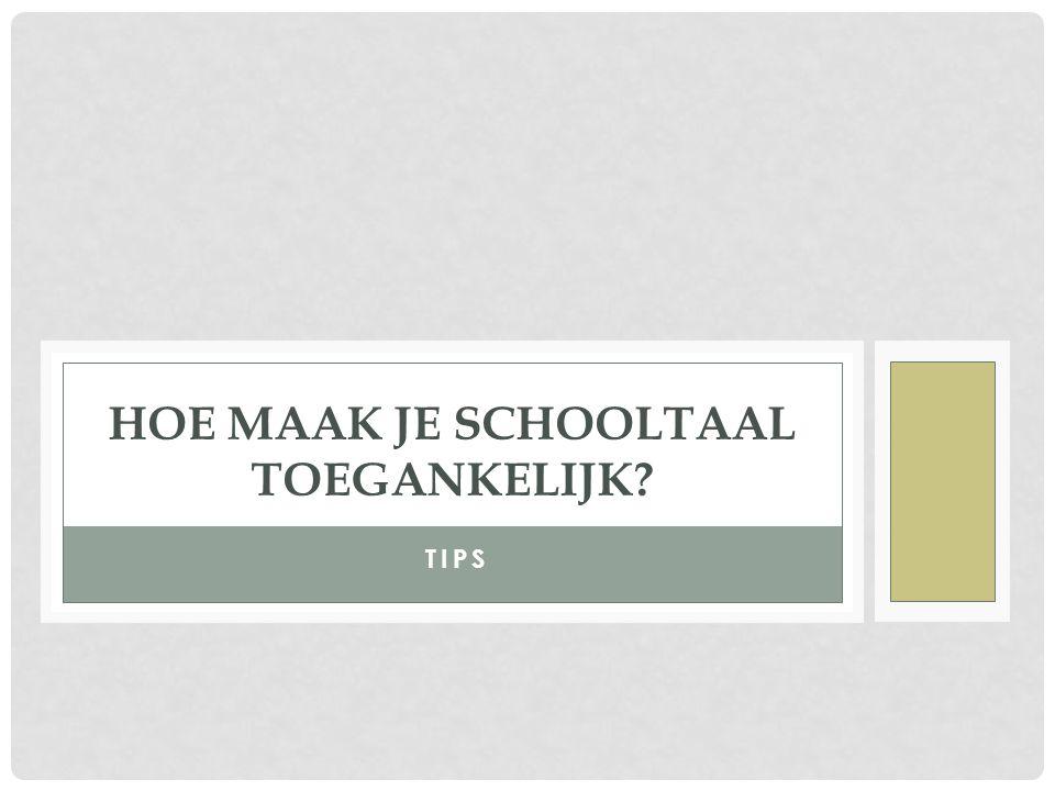 PROBLEEM 6 VAN LEERLINGEN Ze antwoorden vaak verkeerd op vragen of formuleren hun antwoord in slecht Nederlands