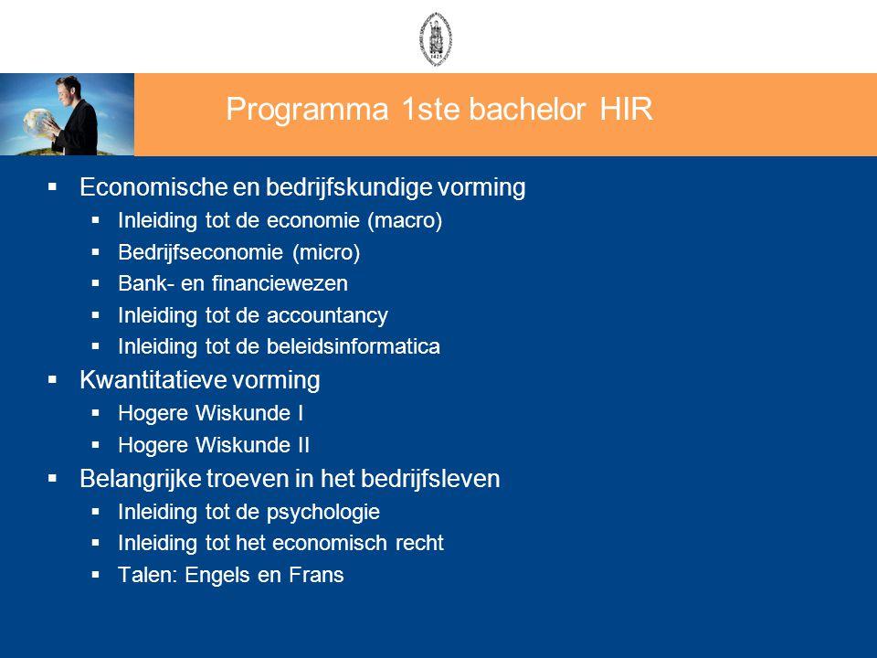  Economische en bedrijfskundige vorming  Inleiding tot de economie (macro)  Bedrijfseconomie (micro)  Bank- en financiewezen  Inleiding tot de ac