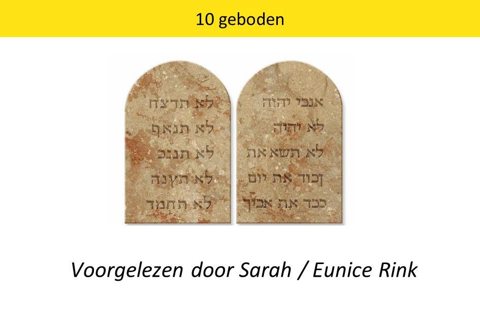 10 geboden Voorgelezen door Sarah / Eunice Rink