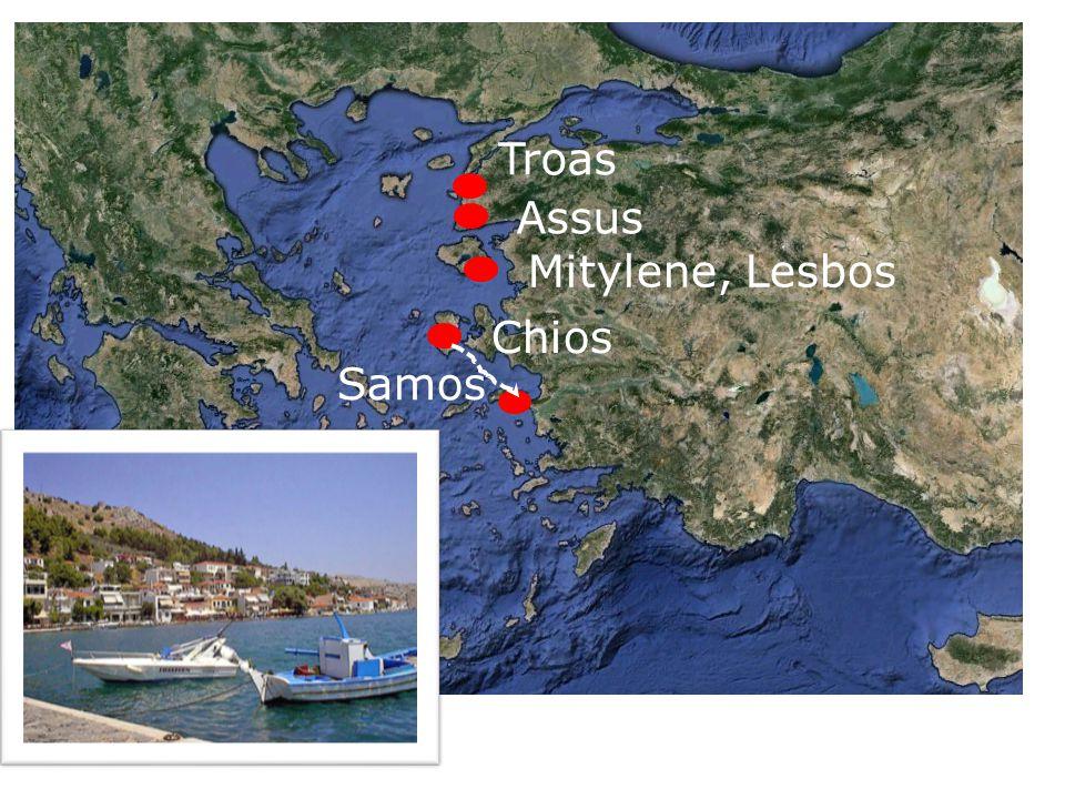 Troas Assus Mitylene, Lesbos Chios Samos
