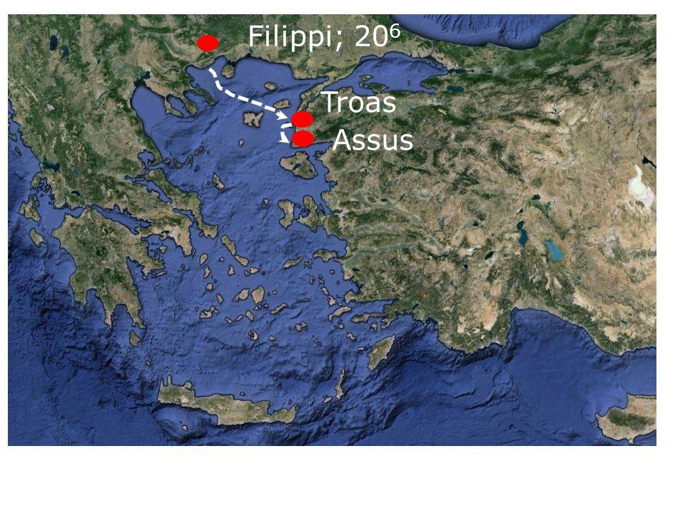 Filippi; 20 6 Troas Assus