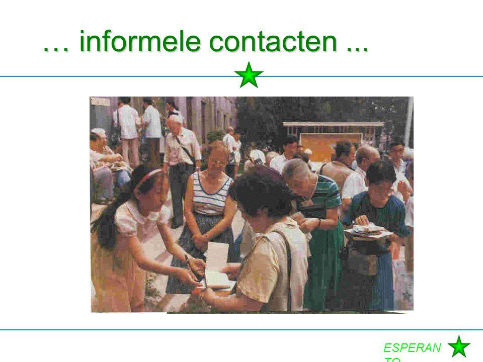 ESPERAN TO … informele contacten...