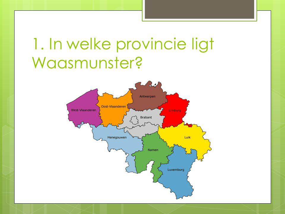 2. Hoe heet de burgemeester van Waasmunster? a)Ludo Lenaerts b) Michel Du Tré c) Agnes Dierick