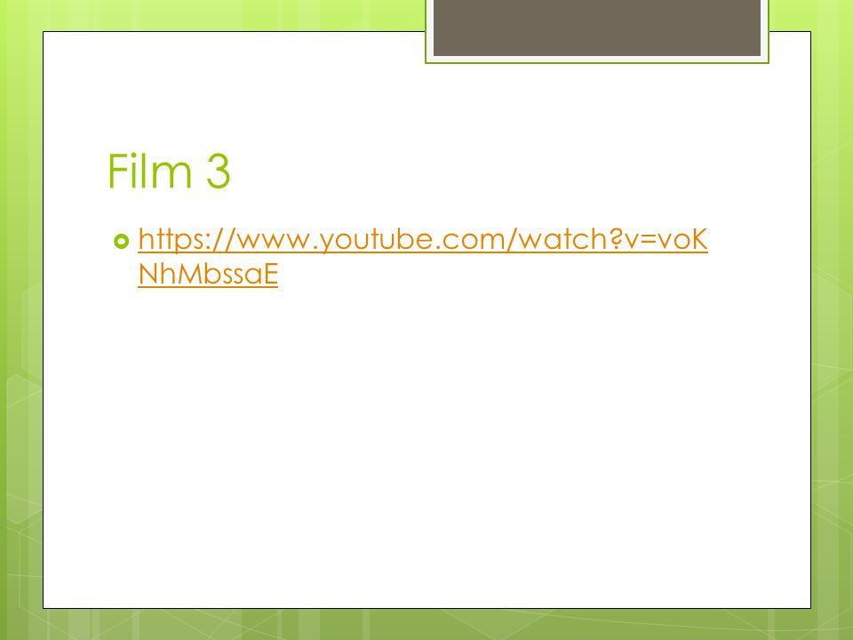 Film 4  https://www.youtube.com/watch?v=EvP Q3gRmJos https://www.youtube.com/watch?v=EvP Q3gRmJos