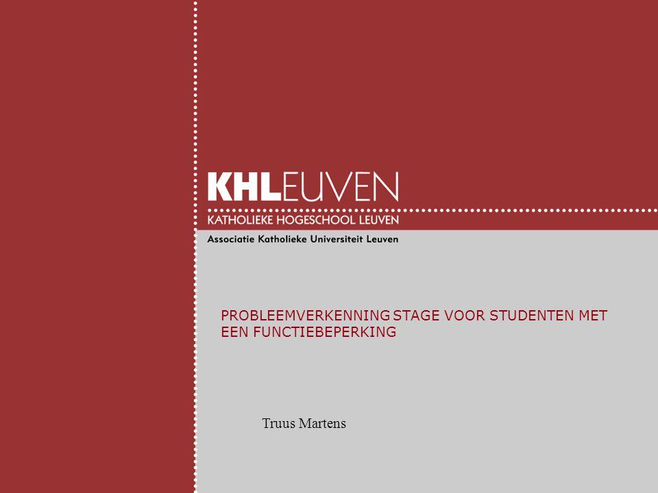 PROBLEEMVERKENNING STAGE VOOR STUDENTEN MET EEN FUNCTIEBEPERKING Truus Martens