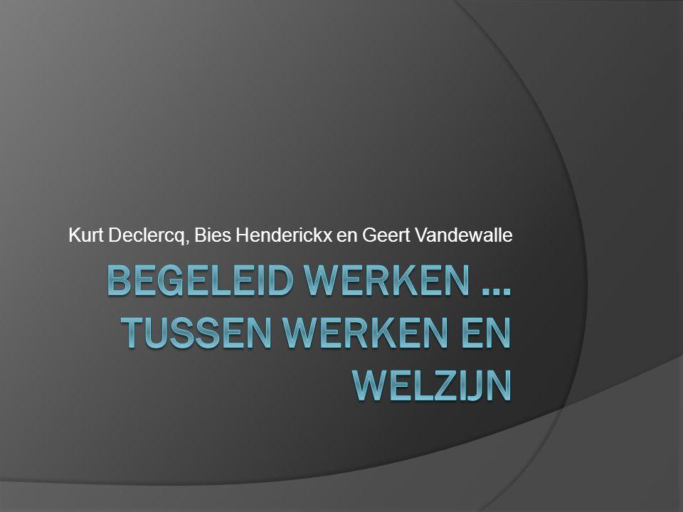 Kurt Declercq, Bies Henderickx en Geert Vandewalle