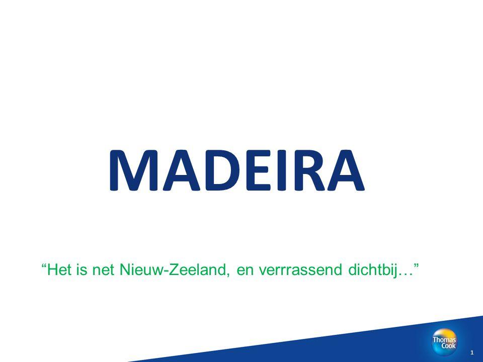 """MADEIRA 1 """"Het is net Nieuw-Zeeland, en verrrassend dichtbij…"""""""