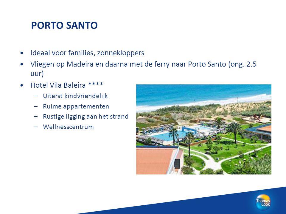 PORTO SANTO Ideaal voor families, zonnekloppers Vliegen op Madeira en daarna met de ferry naar Porto Santo (ong. 2.5 uur) Hotel Vila Baleira **** –Uit