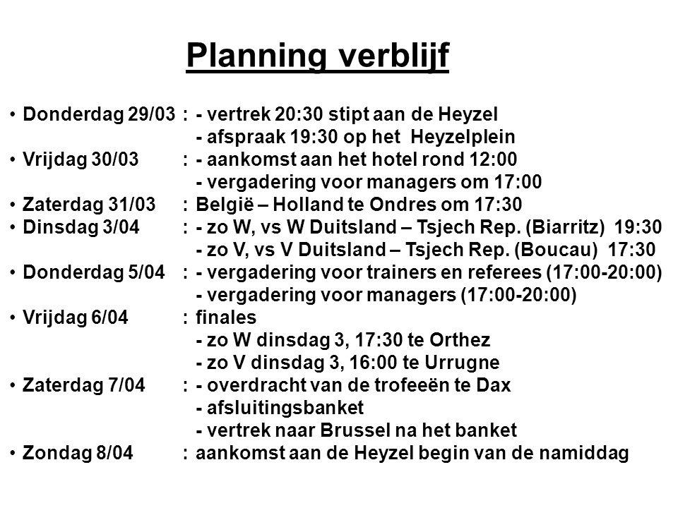 Planning verblijf Donderdag 29/03:- vertrek 20:30 stipt aan de Heyzel - afspraak 19:30 op het Heyzelplein Vrijdag 30/03:- aankomst aan het hotel rond
