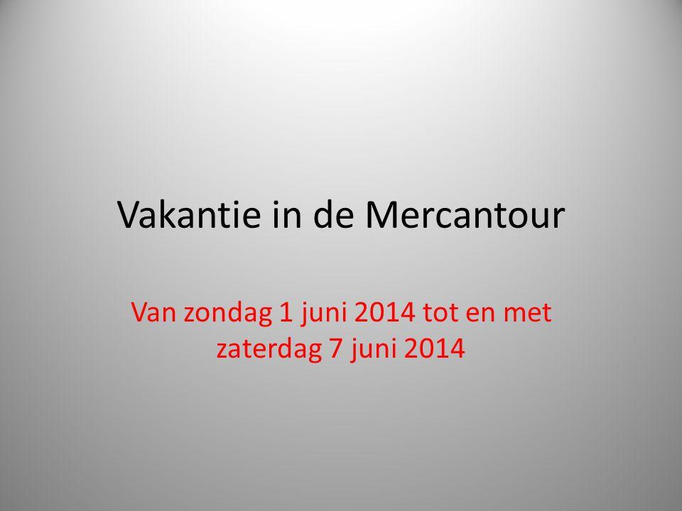 Vakantie in de Mercantour Van zondag 1 juni 2014 tot en met zaterdag 7 juni 2014
