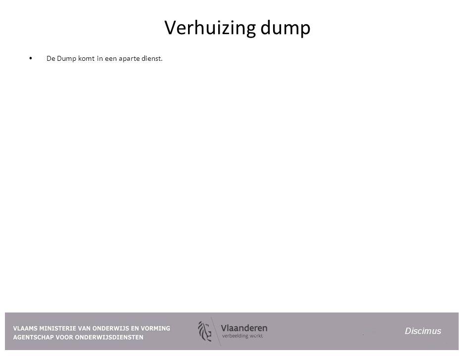 Verhuizing dump De Dump komt in een aparte dienst.