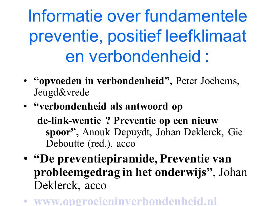 """Informatie over fundamentele preventie, positief leefklimaat en verbondenheid : """"opvoeden in verbondenheid"""", Peter Jochems, Jeugd&vrede """"verbondenheid"""