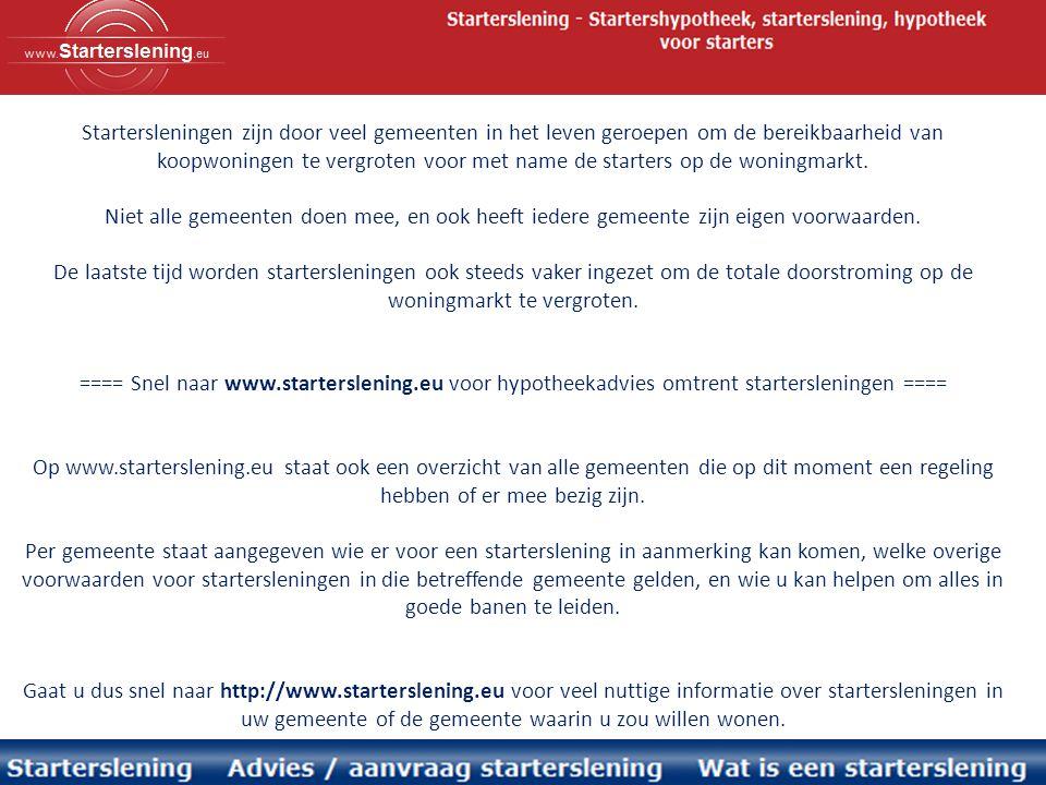 In Veenendaal gaat het hard met de aanvragen voor startersleningen.